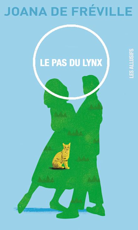 Joana-De-Fréville_Le-pas-du-lynx