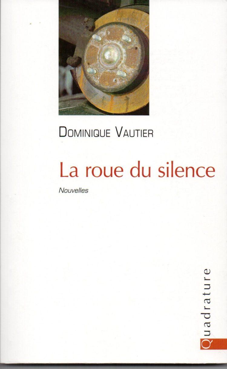 La Roue du Silence